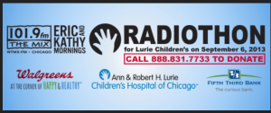 The Ann & Robert H Lurie Childrens Hospital of Chicago Radiothon